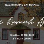 Ibadah Daring GKT Hosana, 3 Mei 2020.