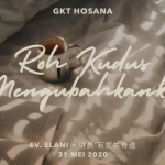 Ibadah Daring GKT Hosana, 31 Mei 2020.