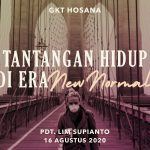 Ibadah Daring GKT Hosana, 16 Agustus 2020.